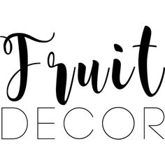 fruit decor text ❤ liked on Polyvore featuring text, quotes, words, title, phrase and saying