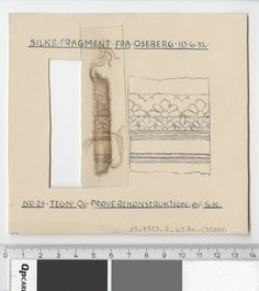Oseberg Findings from folder 'Oseberg, textiles - silk': Silk Fabric 15, fragment 24. The character of Sofie Krafft: a / ink drawing ('trying construction') and b / watercolor ('character') and cut out. Measure A / B: 13.6 cm, H: 12.6 cm, b / B: 2,5 cm H: 9,2 cm.