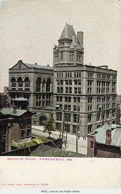 Board Of Trade Building Postcard Kansas City S At 8th And