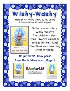 Based on Mrs. Wishy-Washy by Joy Cowley, this One-and-Done project from KinderLit lets your students create their favorite animal from the story to put into a tub!     The children bubble-paint the suds and collage an animal.  We have included a recording sheet, complete directions, and photos of the finished animals.