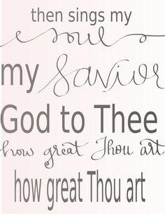 Songs of Praise Then Sings My Soul, Praise Songs, Tea Art, Greek Words, Sweet Tea, Singing, Prayers, God, Writing
