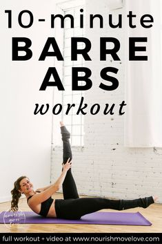 10 Minute Barre Abs Workout | barre workout I at home workout I at home workout for women I barre I barre exercises II Nourish Move Love #barre #athomeworkout #workoutforwomen