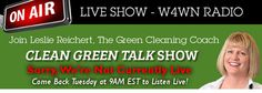 Clean Green Talk with Leslie Reichert - Tuesday's @ 9 AM Listen to the show