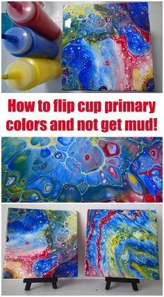 Acrylic pouring flip cups and dirty pouring with primary colors. Tutorial video for how to keep the colors bright and not mixed to mud.