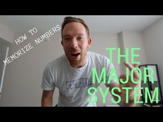(597) THE MAJOR SYSTEM (MEMORIZING NUMBERS) // RANDOM MEMORY TIPS #003 - YouTube