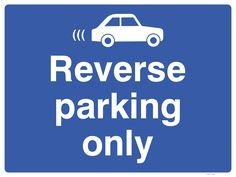 If it's your company policy for drivers to reverse park into the spaces in your car park, you need to let motorists know. Display this parking sign on a wall, for example. Parking Signs, Car Parking, Car Symbols, Sign Solutions, Reverse Parking, Plastic Signs, Metal Signs, Spaces, Display