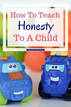 Teaching your child honesty doens't have to be hard. Children learn through example and your actions are their biggest source on how to be honest.
