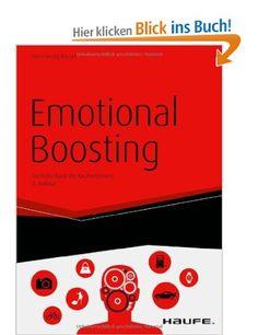 Emotional Boosting: Die hohe Kunst der Kaufverführung: Amazon.de: Hans-Georg Häusel: Bücher