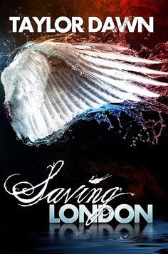 Tome Tender: Saving London by Taylor Dawn
