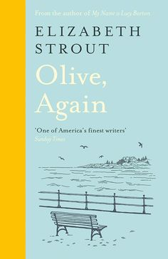 """Read """"Olive, Again The Sequel to the Pulitzer Prize-Winning Olive Kitteridge"""" by Elizabeth Strout available from Rakuten Kobo. An extraordinary new novel by the Pulitzer Prize-winning, Number One New York Times bestselling author of Olive Kitterid. Albert Camus, Got Books, Books To Read, Maggie O Farrell, Olive Kitteridge, Rachel Joyce, Kindle, Die Rächer, Penguin Books"""