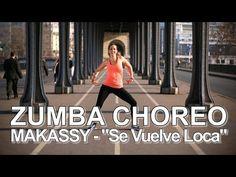 "Makassy - ""Se Vuelve Loca"" (Le Chat Remix) / Zumba Choreo by Alix - YouTube"