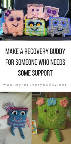 My Recovery Buddy - making crocheted and knitted softies for people in need of warm, yarny hugs.