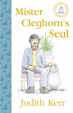 Judith Kerr: introducing my new book Mister Cleghorn's Seal – in pictures