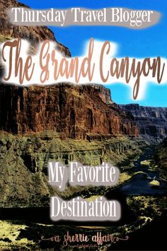 Thursday Travel Blogger: My Favorite Destination this week is from Travel Collecting.  Their favorite is The Grand Canyon!  Come read why James loved his experience. Check this blog every Thursday for a new Travel blogger sharing their favorite destination from around the world.  #travelblogger #travel #worldtravel #favoritedestination #desintation via @Travel By A Sherrie Affair