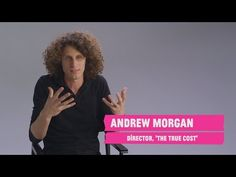True Cost | A Fashion Film - a documentary about the fashion industry and sweatshops.