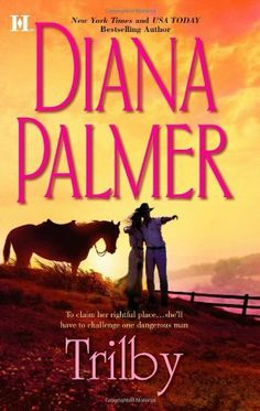 Trilby (Hqn) by Diana Palmer. $7.05. Author: Diana Palmer. Publisher: HQN Books; Original edition (August 30, 2011). Series - Hqn