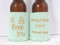 Let Love Brew Wedding Koozies koozie by yourethatgirldesigns, $89.00