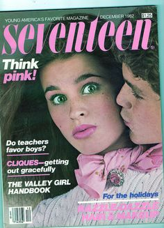 Seventeen Magazine, December 1982 - I still have my copy of this issue. Seventeen Magazine, Old Magazines, Vintage Magazines, My Magazine, Magazine Covers, Justin Bieber Facts, Fashion Bible, Teen Fashion, Valley Girls