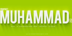 Prophet Muhammad was a warmhearted | PureIslamicDesigns.com