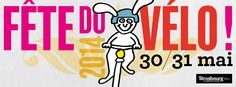 Fête du vélo. Du 30 au 31 mai 2014 à Strasbourg.