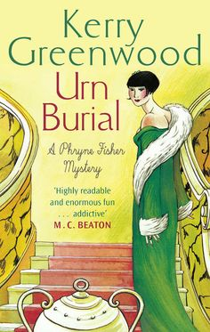 Urn Burial: Miss Phryne Fisher Investigates (Phryne Fisher's Murder Mysteries Book 8) eBook: Kerry Greenwood: Amazon.co.uk: Kindle Store
