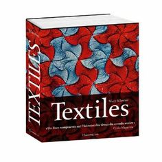 Textiles : L'art des couleurs et de la forme: Amazon.fr: Mary Schoeser: Livres