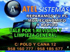 Vale por 1 revisión y limpieza general en ATEL SISTEMAS ¡¡DALE LA VUELTA AL TICKET!! del DIA% de C/ Pedro Machuca.