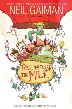 Skottie Young, The cover for FORTUNATELY, THE MILK by @NeilHimself