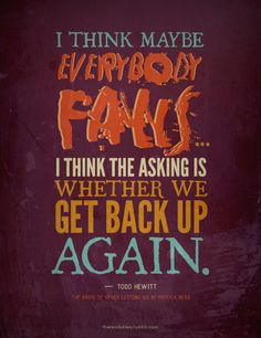 Quote from Todd Hewitt - Chaos walking Trilogy written by Patrick Ness