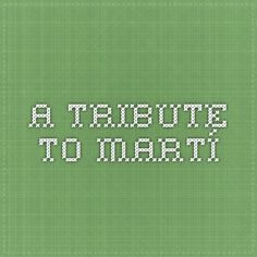 """A Tribute to Martí - By removing the - /2008 - from the URL thousands of Castro's """"discursos"""" can be accessed. This particular link is a speech he gave about national hero, José Martí. From the speech we learn about the concept of world balance as Castro questions the role the US has played in international politics. (12/2/14)"""