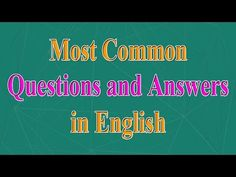 English Speaking Practice - Most Common Questions and Answers in English Question And Answer, This Or That Questions, English Speaking Practice, Learn English For Free, Grammar Rules, Most Common, Pc Game, Learning, Languages