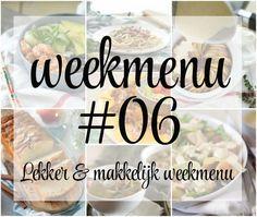 Lekker en makkelijk weekmenu – week 6, met deze week op en top comfort food zoals een romige pasta en een heerlijke nacho ovenschotel maar ook een fijne maaltijdsalade en een lekker soepje.