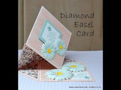 - Diamond Easel Card - JanB UK Top Stampin' Up! Easel Cards, 3d Cards, Fun Fold Cards, Folded Cards, Card Making Tutorials, Video Tutorials, Stampin Up, Anna Griffin Cards, Envelope Punch Board