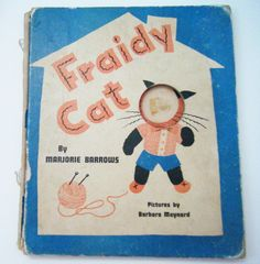 """1942 First Edition """"Fraidy Cat"""" Hardcover Book By Marjorie Barrows Pictures by Barbara Maynard by parkledge on Etsy"""