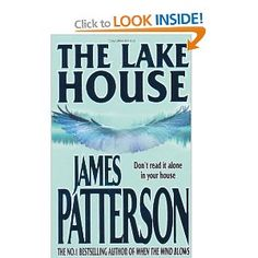 The Lake House - Great Read, but read When The Wind Blows first!