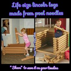 Pool noodle life size Lincoln logs