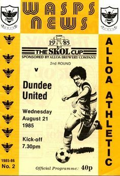 Alloa Ath 0 Dundee Utd 2 in Aug 1985 at Recreation Park. The programme cover for the Scottish League Cup 2nd Round tie.