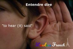 """You could use """"entendre dire"""" for eavesdropping but this #French expression's application is much broader than that. Here are a bunch of examples of how to use it in everyday conversation. #learnfrench #lawlessfrench French Expressions, Word 365, Idiomatic Expressions, Teacher Boards, French Teacher, Leadership Coaching, France, French Language, Chronic Pain"""
