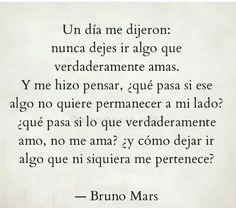 Soltar, dejar ir, pertenecer, cita, Bruno Mars