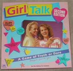 Girl Talk - A Game of Truth or Dare Board Game. Anyone else play this at sleepovers? Looking at it now, I find it incredibly tacky, but sadly, it was one of my favourites back in the day!