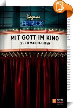 """Mit Gott im Kino    :  Die Filmwissenschaftlerin Dagmar Petrick präsentiert Andachten zu 25 Kinofilmen wie etwa """"Billy Elliot"""", """"Die Truman-Show"""", """"Das Leben der Anderen"""", """"Horton hört ein Hu"""", """"Fahrraddiebe"""", """"Die Verurteilten"""" oder """"Erin Brockovich"""". Das hervorragende Material eignet sich für die persönliche Andacht, für Hauskreise, Gemeindegruppen und auch Gottesdienste. Dabei werden die Filme jeweils auch kurz nacherzählt. Impulse und Fragen helfen außerdem, die Brücken zu Glaubens..."""