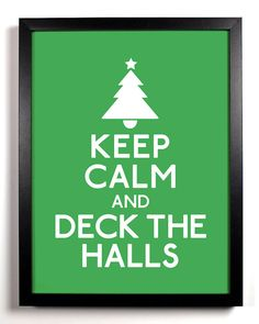 Keep Calm and Deck The Halls Christmas Tree by KeepCalmAndStayGold, $8.99