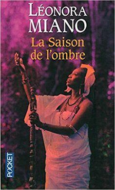 La Saison de l'ombre by Léonora MIANO