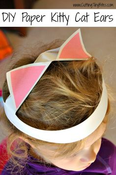 DIY Paper Kitty Cat Ears.  Fun paper craft,  simple dress up costume for toddlers, preschoolers, or older children.