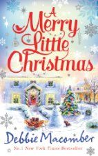 A Merry Little Christmas (£0.99 UK), a Cedar Cove story by Debbie Macomber [MIRA], is the Kindle Deal of the Day for Romance Fans in the UK....