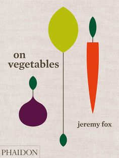 Best cookbooks to have: On Vegetables: Modern Recipes for the Home Kitchen