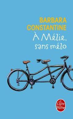 A Mélie, sans mélo - Barbara Constantine