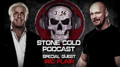 Stone Cold Podcast with special guest Ric Flair – Monday, Jan. 11 on WWE Network
