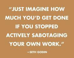 Seth Godin quote, relevant.