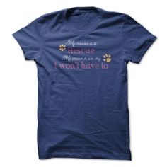 My Mission T Shirts, Hoodie Sweatshirts